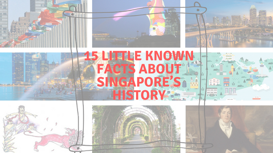 Facts about singapore history