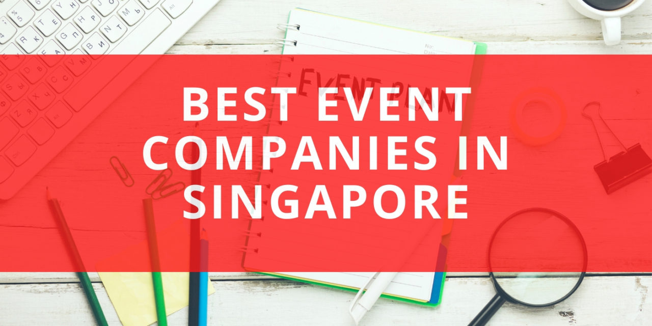 The 10 Best Event Companies in Singapore